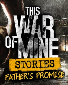 لعبة  This War of Mine Anniversary Edition ريباك فريق Fitgirl