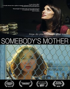 فيلم Somebodys Mother 2016 مترجم