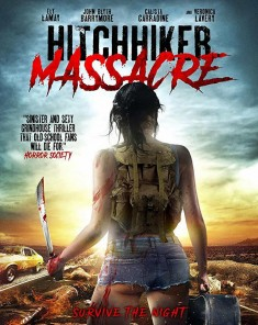 فيلم Hitchhiker Massacre 2017 مترجم