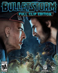 لعبة Bulletstorm Full Clip Edition ريباك فريق FitGirl