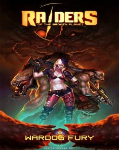 لعبة Raiders of the Broken Planet Wardog Fury  بكراك PLAZA