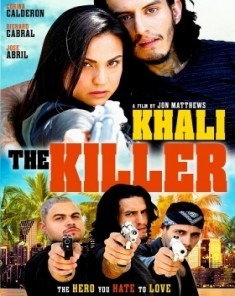 فيلم Khali The Killer 2017 مترجم