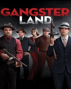فيلم Gangster Land 2017 مترجم