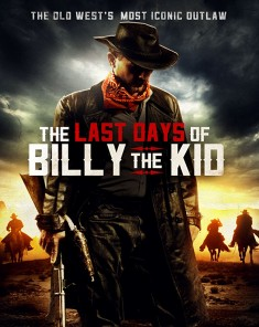 فيلم THE LAST DAYS Of BILLY The KID 2017 مترجم