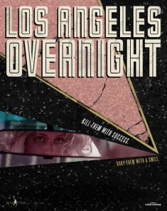 فيلم Los Angeles Overnight 2018 مترجم