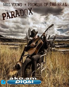Neil Young Promise of the Real Paradox OST