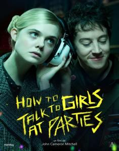 فيلم How To Talk To Girls At Parties 2017 مترجم