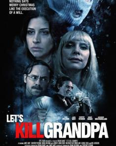 فيلم Let's Kill Grandpa 2017 مترجم