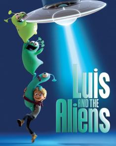 فيلم Luis And The Aliens 2018 مترجم