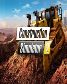 لعبة Construction Simulator 2 كاملة بكراك SKIDROW
