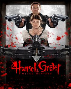 فيلم Hansel & Gretel: Witch Hunters 2013 مترجم