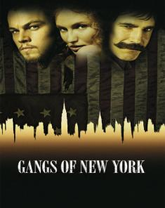 فيلم Gangs of New York 2002 مترجم
