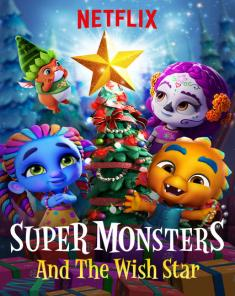فيلم Super Monsters and the Wish Star 2018 مترجم