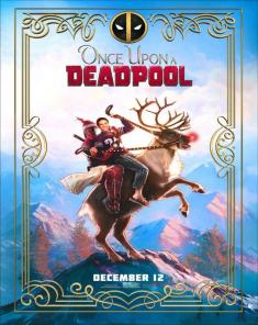 فيلم Once Upon A Deadpool 2018 مترجم