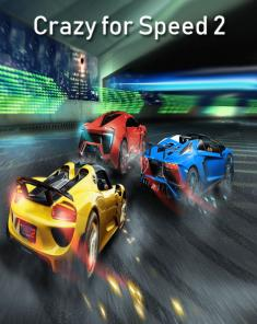 لعبة Crazy for Speed 2 MOD ‏للأندرويد