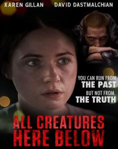 فيلم All Creatures Here Below 2018 مترجم