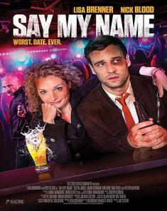 فيلم Say My Name 2019 مترجم