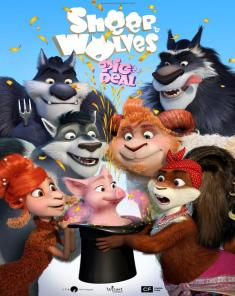 فيلم Sheep and Wolves: Pig Deal 2019 مترجم