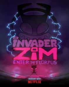 فيلم Invader ZIM: Enter the Florpus 2019 مترجم