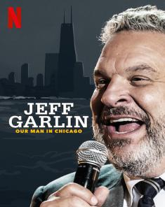 عرض Jeff Garlin: Our Man In Chicago 2019 مترجم