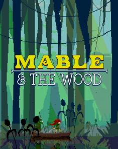 لعبة Mable and The Wood نسخة GOG