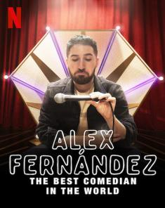 عرض Alex Fernández: The Best Comedian in the World 2020 مترجم